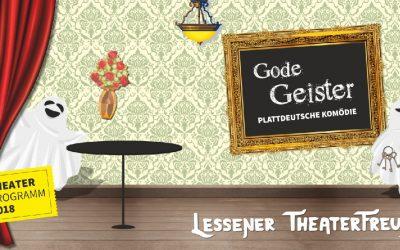 Gode Geister / Plattdeutsche Kömodie